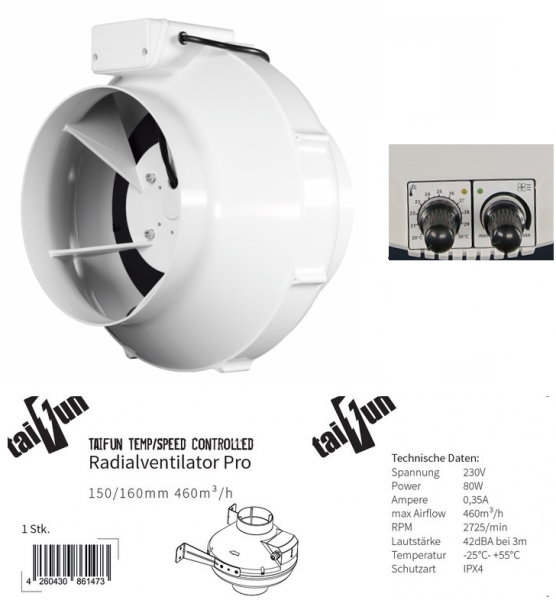 Taifun Temp/Speed Controlled Radialventilator 150/160mm 460m³/h